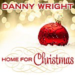 Danny Wright Home For Christmas