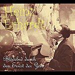 Heinz Erhardt Blödelnd Durch Den Ernst Der Zeit