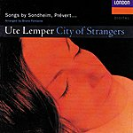 Ute Lemper City Of Strangers