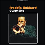 Freddie Hubbard Gypsy Blue
