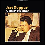 Art Pepper Gettin' Together
