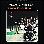 Percy Faith Under Paris Skies