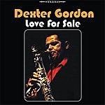 Dexter Gordon Love For Sale