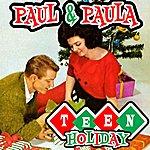 Paul & Paula Teen Holiday
