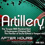 Trooper Artillery Ep
