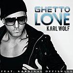 Karl Wolf Ghetto Love