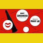 Benny Goodman Benny Goodman And Peggy Lee