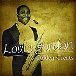 Louis Jordan Golden Greats