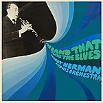 Woody Herman & His Orchestra The Band That Plays The Blues