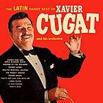 Xavier Cugat The Latin Dance Beat Of Xavier Cugat