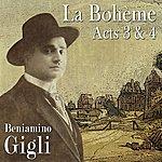 Beniamino Gigli La Bohème Acts 3 & 4
