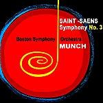 Boston Symphony Orchestra Saint-Saens Symphony No 3