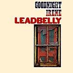 Leadbelly Goodnight Irene
