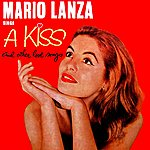 Mario Lanza A Kiss And Other Love Songs