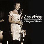 Lee Wiley J Stacy And Friends