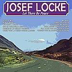 Josef Locke Let There Be Peace
