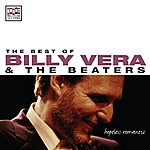 Billy Vera The Best Of Billy Vera & The Beaters: Hopeless Romantic