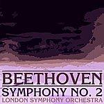 London Symphony Orchestra Beethoven Symphony No. 2