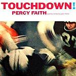 Percy Faith & His Orchestra Touchdown!