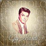 Guy Mitchell Anthology: Guy Mitchell
