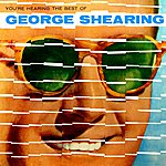 George Shearing You're Hearing The Best Of George Shearing