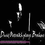 David Oistrakh Plays Brahms