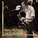 Gerry Mulligan Live In Stockholm