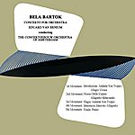 Concertgebouw Orchestra of Amsterdam Bela Bartok