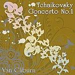 Van Cliburn Tchaikovsky Concerto No.1