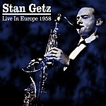 Stan Getz Live In Europe 1958