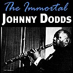 Johnny Dodds The Immortal