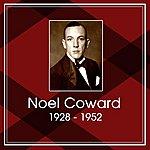 Noël Coward Noel Coward 1928-1952