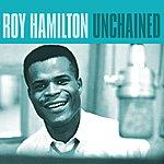Roy Hamilton Unchained