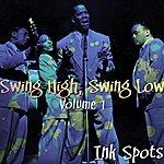 The Ink Spots Swing High, Swing Low - Volume 1
