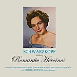 Elisabeth Schwarzkopf Portrays Romantic Heroines