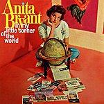 Anita Bryant In My Little Corner Of The World