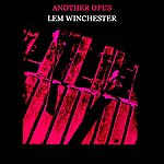 Lem Winchester Another Opus