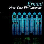 New York Philharmonic Ernani