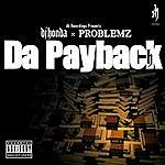 DJ Honda Da Payback (Feat. Problemz)