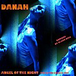 Danah Angel Of The Night - Forgotten Dreams Edit