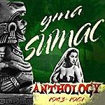 Yma Sumac Anthology 1943-1961