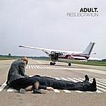 Adult Resuscitation