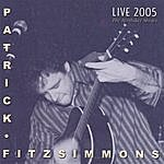 Patrick Fitzsimmons Live 2005 The Birthday Shows