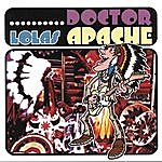 Lolas Doctor Apache