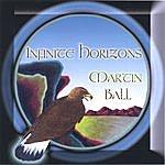Martin Ball Infinite Horizons