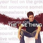 Matthew Ross The One Thing