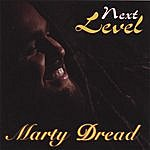 Marty Dread Next Level