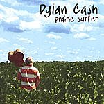 Dylan Cash Prairie Surfer