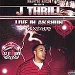 Jthrill Live N Akshun Mixtape
