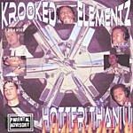Krooked Elementz Hotta Than You